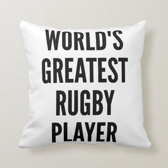 Worlds Greatest Rugby Player Throw Pillow