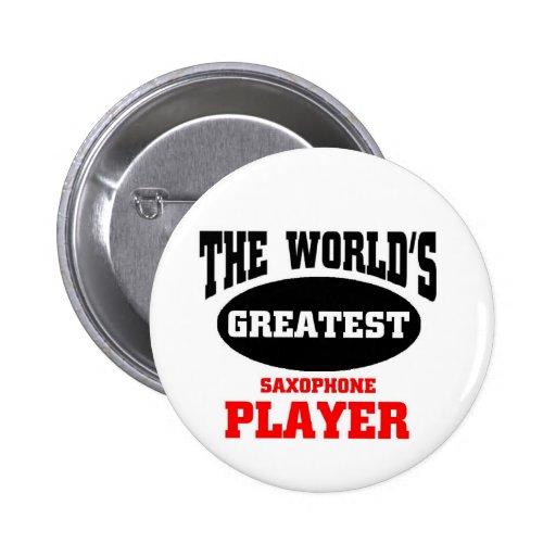 World's greatest saxophone player button