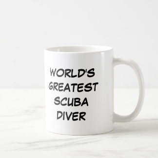 """World's Greatest Scuba Diver"" Mug"