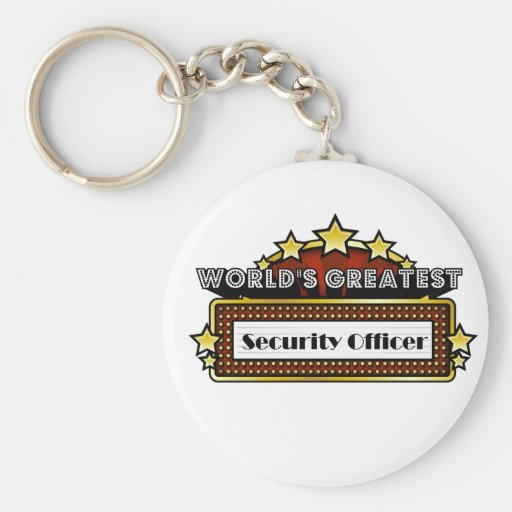 World's Greatest Security Officer Key Chains