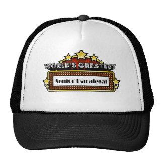 World's Greatest Senior Paralegal Hat