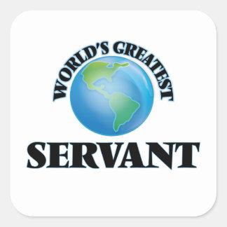 World's Greatest Servant Square Sticker