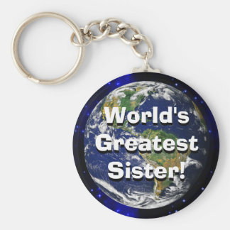 World's Greatest Sister! Keychain