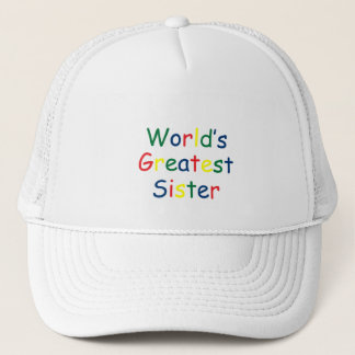 Worlds Greatest Sister Trucker Hat