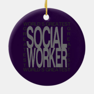 Worlds Greatest Social Worker Round Ceramic Ornament