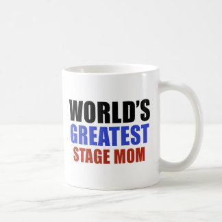 World's greatest STAGE MOM Classic White Coffee Mug