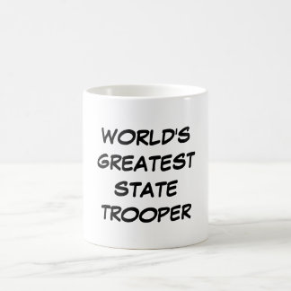 """World's Greatest State Trooper"" Mug"