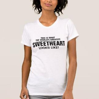 World's greatest Sweetheart looks like T Shirts