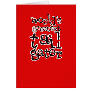 World's Greatest Tailgater in Any Team Colors Greeting Card