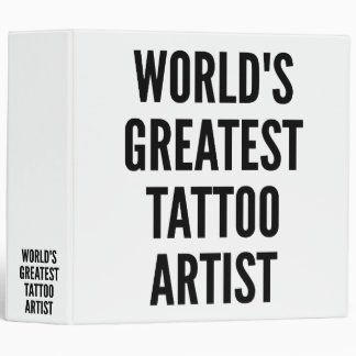 Worlds Greatest Tattoo Artist Vinyl Binders