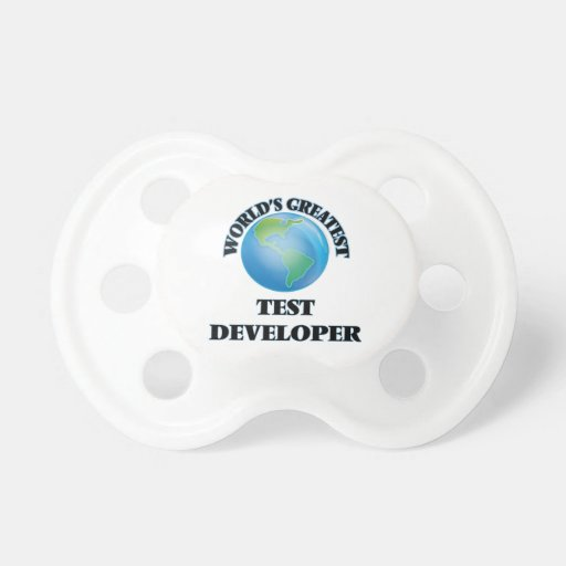World's Greatest Test Developer Baby Pacifiers