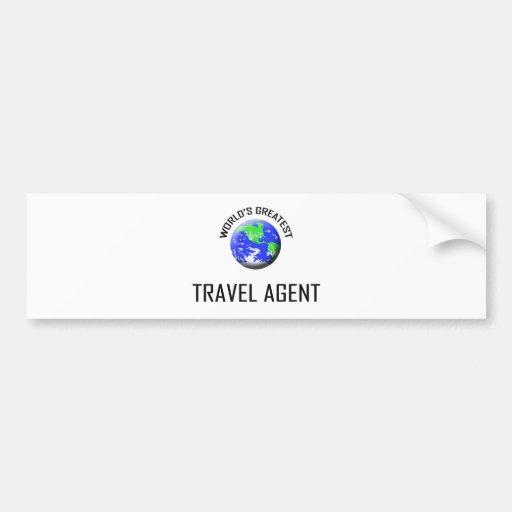 World's Greatest Travel Agent Bumper Sticker