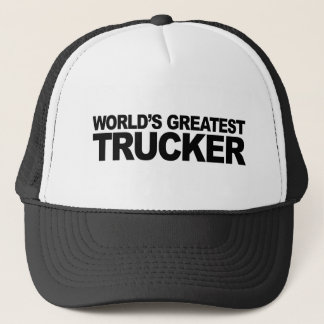 World's Greatest Trucker Trucker Hat