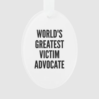 Worlds Greatest Victim Advocate Ornament