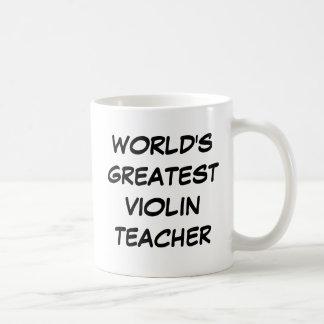 """World's Greatest Violin Teacher"" Mug"