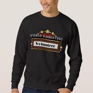 World's Greatest Volunteer Sweatshirt