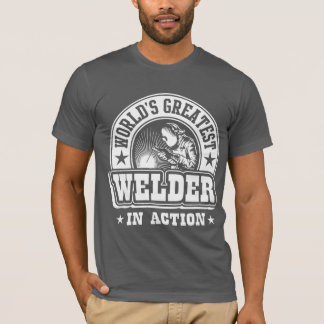World's Greatest Welder In Action T-Shirt