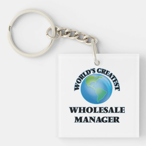 World's Greatest Wholesale Manager