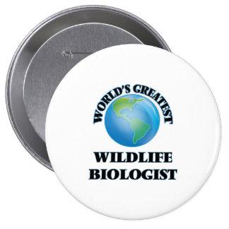 World's Greatest Wildlife Biologist Pinback Button