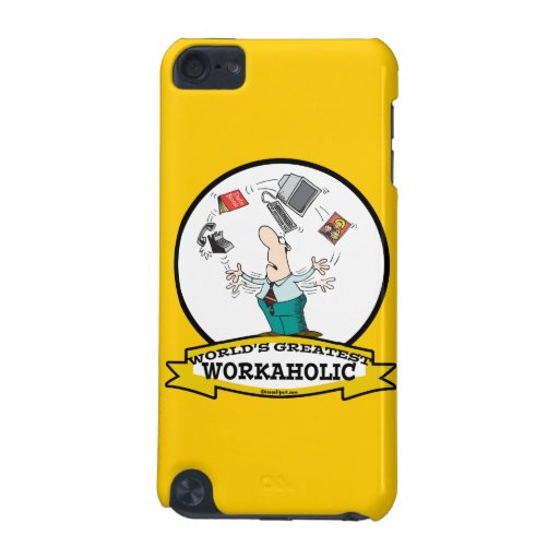 WORLDS GREATEST WORKAHOLIC MEN II CARTOON iPod TOUCH (5TH GENERATION) COVERS