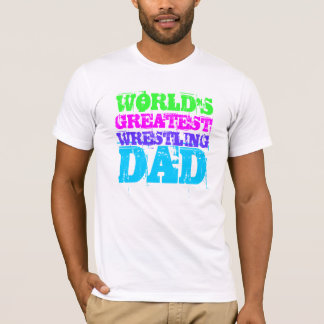 WORLD'S GREATEST WRESTLING DAD T-Shirt