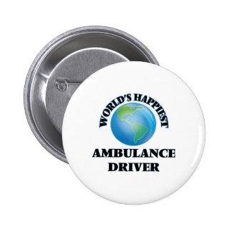 World's Happiest Ambulance Driver 2 Inch Round Button
