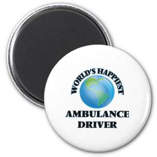 World's Happiest Ambulance Driver 2 Inch Round Magnet