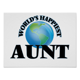 World's Happiest Aunt Poster