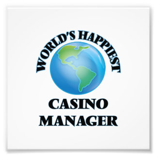 World's Happiest Casino Manager Photograph