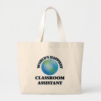 World's Happiest Classroom Assistant Large Tote Bag