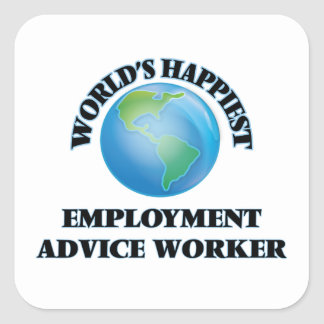 World's Happiest Employment Advice Worker Square Sticker