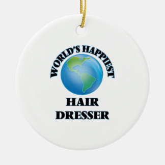 World's Happiest Hair Dresser Double-Sided Ceramic Round Christmas Ornament