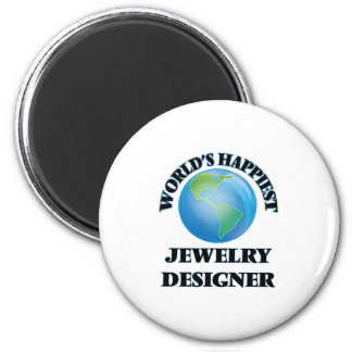 World's Happiest Jewelry Designer Magnet