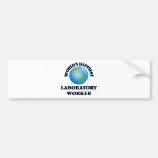 World's Happiest Laboratory Worker Bumper Sticker