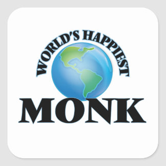 World's Happiest Monk Square Sticker