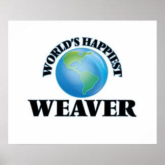World's Happiest Weaver Poster
