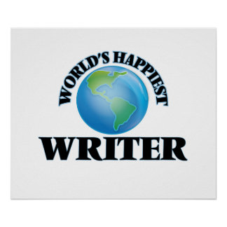 World's Happiest Writer Poster
