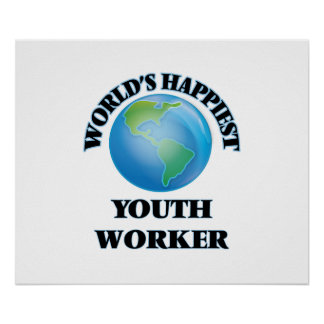 World's Happiest Youth Worker Poster