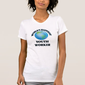 World's Happiest Youth Worker T-Shirt