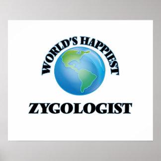 World's Happiest Zygologist Poster