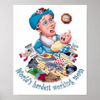 World's hardest working mom poster