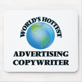 World's Hottest Advertising Copywriter Mousepads