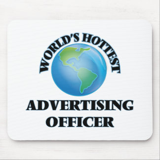 World's Hottest Advertising Officer Mouse Pad