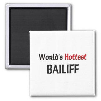 Worlds Hottest Bailiff Square Magnet
