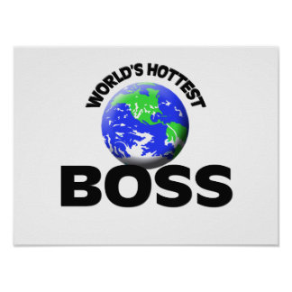 World's Hottest Boss Posters