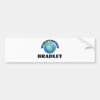 World's Hottest Bradley Bumper Sticker