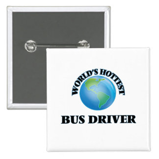 World's Hottest Bus Driver Pins