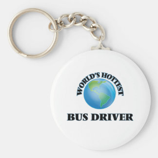 World's Hottest Bus Driver Key Chain