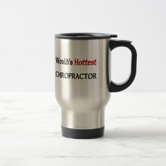 Worlds Hottest Chiropractor Travel Mug