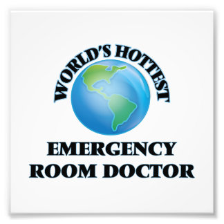 World's Hottest Emergency Room Doctor Photo Art